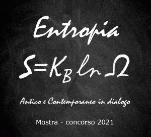 Entropia - mostra concorso 2021